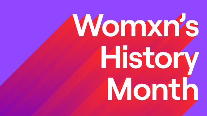 Womxns History Month