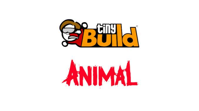 tinyBuild Animal